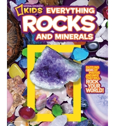 National Geographic Kids—Everything: Everything Rocks and Minerals