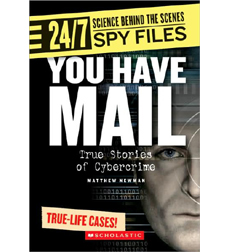 24/7: Science Behind the Scenes: Spy Files: You Have Mail