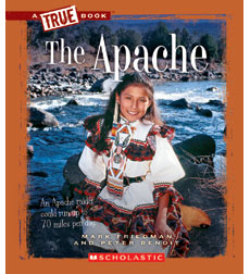A True Book™—American Indians: The Apache