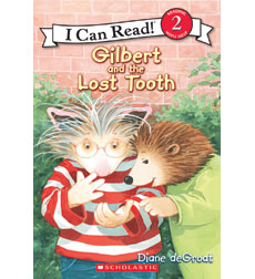 Gilbert and the Lost Tooth, I Can Read!
