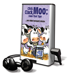 Click, Clack, Moo: Cows That Type And Other Barnyard Stories
