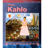 Artists in Their Time: Frida Kahlo