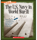 A True Book™—World at War: The Navy in World War II