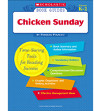 Scholastic Book Guides: Chicken Sunday