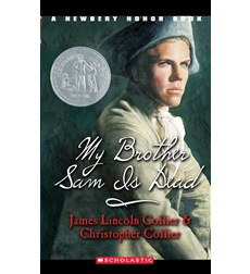 book review about my brother sam is dead by james lincoln collier and christopher collier A novel study for my brother sam is dead by james lincoln collier and christopher this book is called my brother sam is dead pt 27 my brother sam is dead.