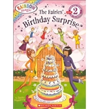 Scholastic Reader!® Level 2—Rainbow Magic: The Fairies' Birthday Surprise