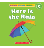 Guided Science Readers: Seasons—Level C: Here Is The Rain