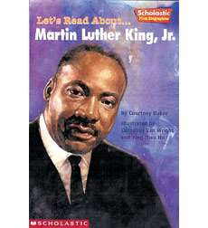 Scholastic First Biographies: Let's Read About... Martin Luther King, Jr.