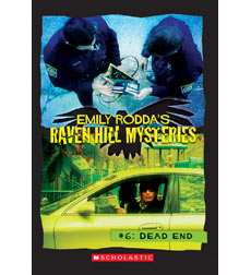 Raven Hill Mysteries: Dead End