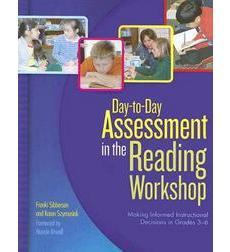 Day-to-Day Assessment in the Reading Workshop