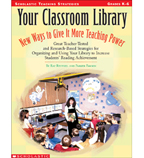 Your Classroom Library: New Ways to Give It More Teaching Power