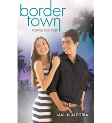 Border Town #3: Falling Too Fast