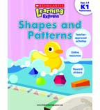 Scholastic Learning Express: Shapes and Patterns: Grades K-1
