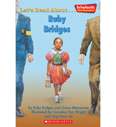 Scholastic First Biographies: Let's Read About... Ruby Bridges