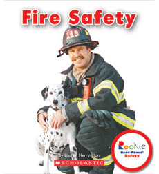 Rookie Read-About® Safety: Fire Safety