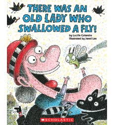 There Was an Old Lady Who Swallowed a Fly! 9780545682923