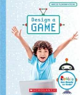 Rookie Get Ready to Code: Design a Game
