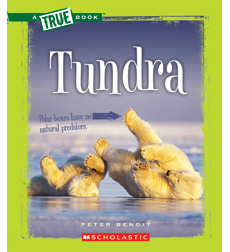 A True Book™—Ecosystems: Tundra