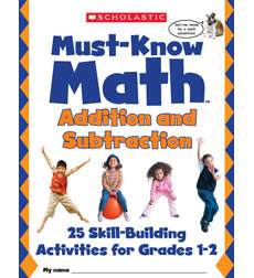 Must Know Math: Addition and Subtraction