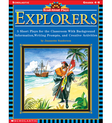 Read-Aloud Plays: Explorers