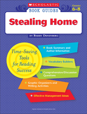 Scholastic Book Guides: Stealing Home