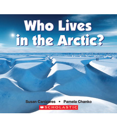 Emergent Science Readers: Who Lives in the Arctic?