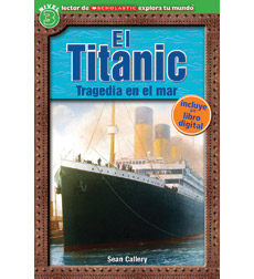 Scholastic Discover More™ Reader Level 3: El Titanic