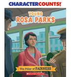 Character Counts: Young Rosa Parks