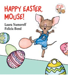 Image of If You Give a Mouse: Happy Easter, Mouse!