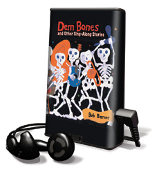 Dem Bones And Other Sing-Along Stories