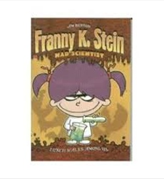 Franny K. Stein, Mad Scientist: Lunch Walks Among Us