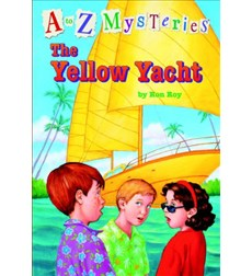 A to Z Mysteries: The Yellow Yacht