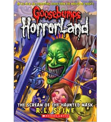 Goosebumps Horrorland: The Scream of the Haunted Mask