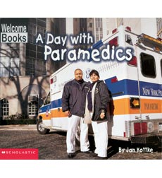Welcome Books-Hard Work: A Day with Paramedics