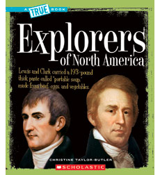 A True Book™—American History: Explorers of North America