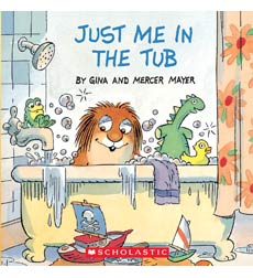 Little Critter: Just Me in the Tub