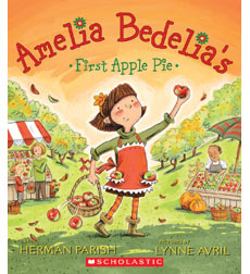 Amelia Bedelia-First: Amelia Bedelia's First Apple Pie