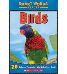 Smart Words Science Reader: Birds
