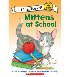 Mittens—My First I Can Read!™: Mittens at School