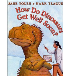 How Do Dinosaurs Get Well Soon?