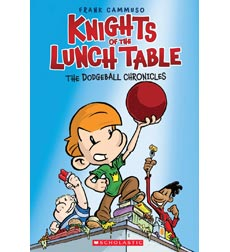 Knights of the Lunch Table: The Dodgeball Chronicles