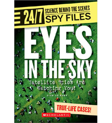 24/7: Science Behind the Scenes: Spy Files: Eyes in the Sky