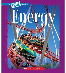 A True Book™—Physical Science: Energy