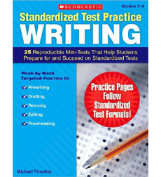 Standardized Test Practice: Writing: Grades 5–6