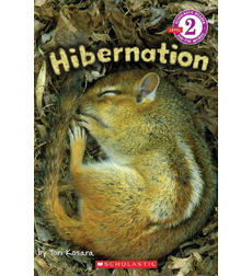 Scholastic Reader!® Level 2: Hibernation