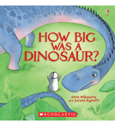 Usborne: How Big Was a Dinosaur? 9780545431026