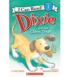 Dixie—I Can Read!™ Level 1: Dixie and the Class Treat