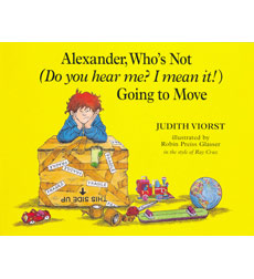 Alexander Books: Alexander, Who's Not (Do You Hear Me? I Mean It!) Going to Move