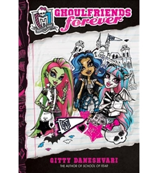 Monster High: Ghoulfriends Forever 9780316248327