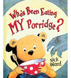 Who's Been Eating My Porridge?